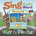 Sing God\'s Word - Way to Praise