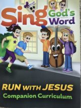 Sing God's Word – Run with Jesus Companion Curriculum