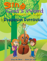 Bible Curriculum #1, Sing God's Word – Psalms in Tune (Booklet)