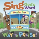 Scripture CD #2, Sing God's Word – Way to Praise!