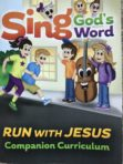 Bible Curriculum #3, Sing God's Word – Run with Jesus (Booklet)